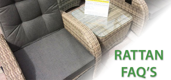 Frequently Asked Questions: Rattan / Wicker Furniture